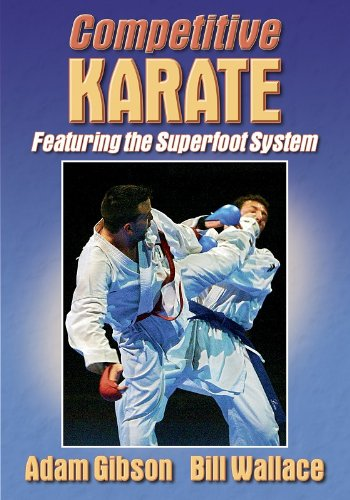 Competitive Karate: Featuring The Superfoot System