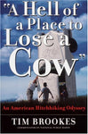 'A Hell Of A Place To Lose A Cow': An American Hitchhiking Odyssey