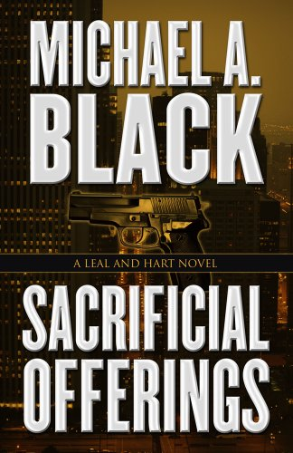 Sacrificial Offerings (A Leal And Hart Novel)