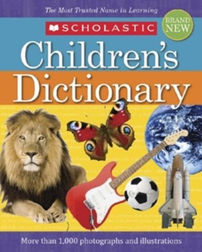 Scholastic Children'S Dictionary: (2010 Edition)