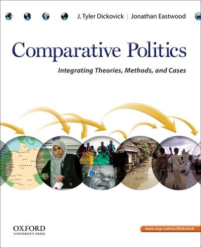 Comparative Politics: Integrating Theories, Methods, And Cases