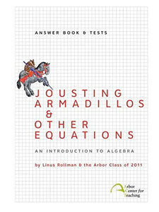 Jousting Armadillos & Other Equations: Answer Book & Tests