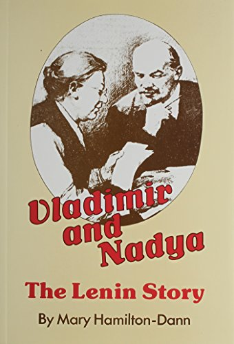Vladimir And Nadya: The Lenin Story