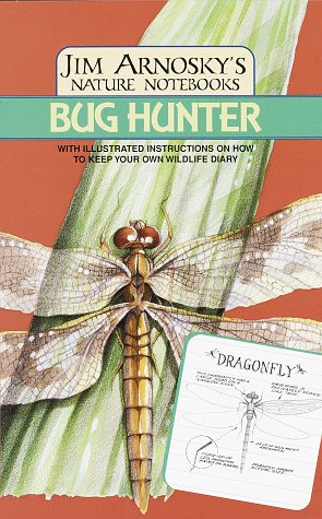 Bug Hunter (Jim Arnosky'S Nature Notebooks)