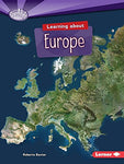 Learning About Europe (Searchlight Books) (Searchlight Books - Do You Know The Continents?)