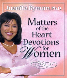 Matters Of The Heart Devotions For Women