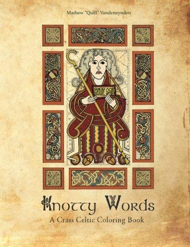 Knotty Words: A Crass Celtic Coloring Book