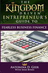 The Kingdom Driven Entrepreneur'S Guide To Fearless Business Finance