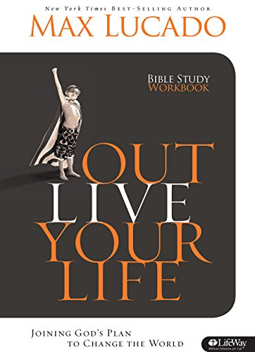 Outlive Your Life - Workbook