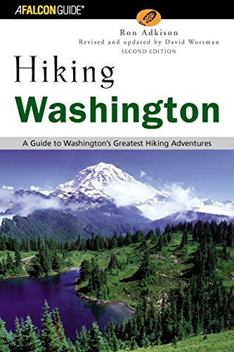 Hiking Washington, 2Nd: A Guide To Washington'S Greatest Hiking Adventures (State Hiking Guides Series)