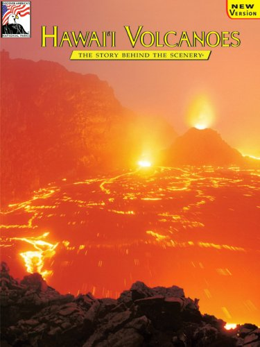 Hawaii Volcanoes: The Story Behind The Scenery (Discover America: National Parks)