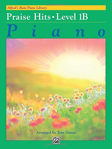 Alfred'S Basic Piano Library Praise Hits, Bk 1B