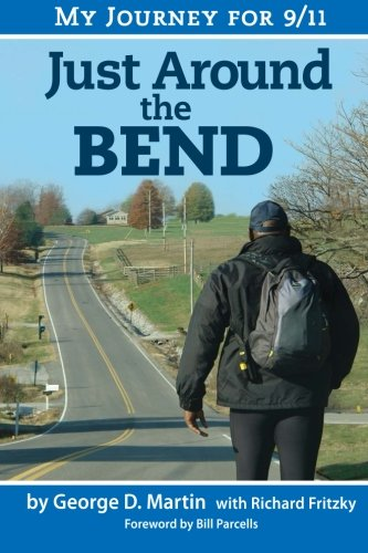 Just Around The Bend - My Journey For 9/11