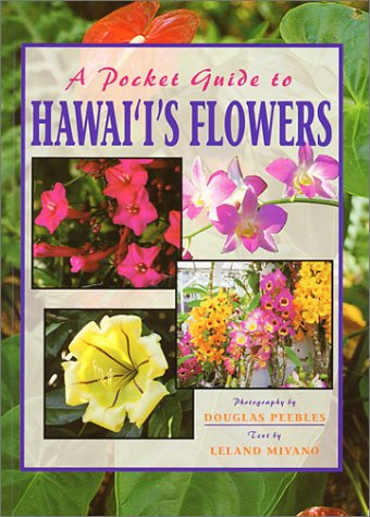 A Pocket Guide To Hawai'I'S Flowers