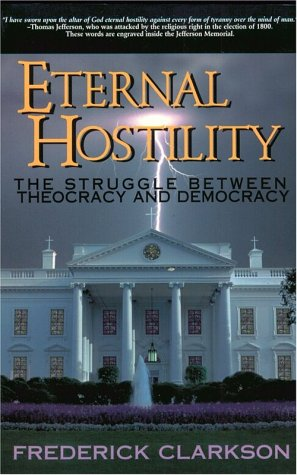 Eternal Hostility: The Struggle Between Theocracy And Democracy