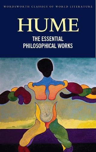 The Essential Philosophical Works (Wordsworth Classics Of World Literature)