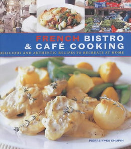 French Bistro And Cafe Cooking