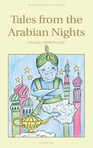 Tales From The Arabian Nights (Wordsworth Children'S Classics)