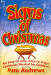 Signs Of Christmas: An Easy-To-Sing, Easy-To-Stage Christmas Musical For Children