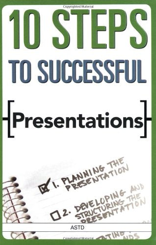 10 Steps To Successful Presentations
