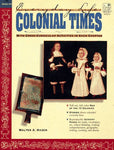 Everyday Life: Colonial Times (Everyday Life Series)