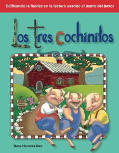 Los Tres Cochinitos: Folk And Fairy Tales (Building Fluency Through Reader'S Theater)