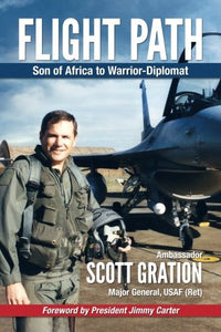 Flight Path: Son Of Africa To Warrior-Diplomat