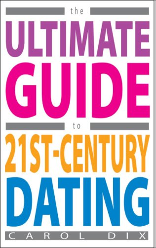 The Ultimate Guide To 21St-Century Dating