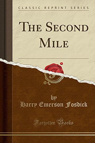 The Second Mile (Classic Reprint)