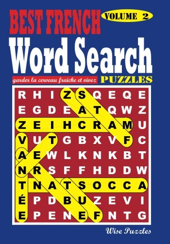 Best French Word Search Puzzles, Vol. 2 (Volume 2) (French Edition)