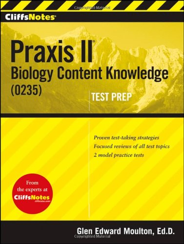 Cliffsnotes Praxis Ii: Biology Content Knowledge (0235)