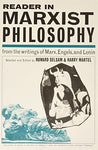 Reader In Marxist Philosophy: From The Writings Of Marx, Engels And Lenin