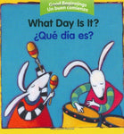 What Day Is It? / Qu Da Es? (Good Beginnings / Un Buen Comienzo) (Spanish Edition)