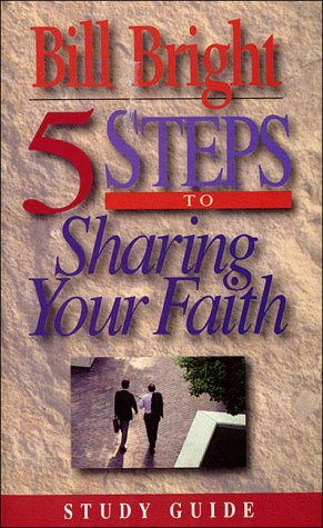 Five Steps To Sharing Your Faith