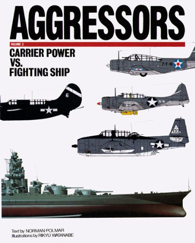 Aggressors: Carrier Power Vs. Fighting Ship