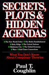 Secrets, Plots & Hidden Agendas: What You Don'T Know About Conspiracy Theories
