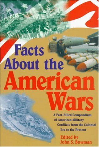 Facts About The American Wars (Wilson Facts)