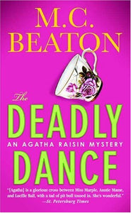 The Deadly Dance (Agatha Raisin Mysteries, No. 15)