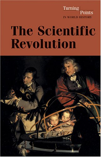 Scientific Revolution (Turning Points In World History)