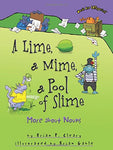 A Lime, A Mime, A Pool Of Slime: More About Nouns (Words Are Categorical)