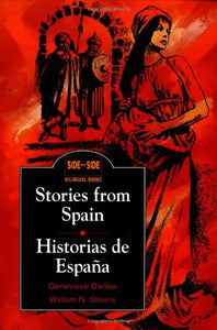 Stories From Spain / Historias De Espaa (Side By Side Bilingual Books) (English And Spanish Edition)