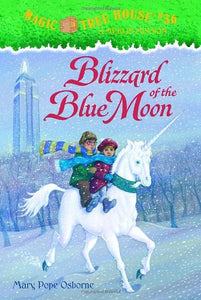 Blizzard Of The Blue Moon (Magic Tree House)