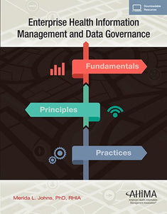 Enterprise Health Information Management And Data Governance