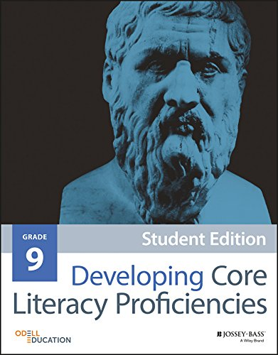 Developing Core Literacy Proficiencies, Grade 9