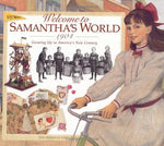 Welcome To Samantha'S World-1904: Growing Up In America'S New Century (American Girl Collection)