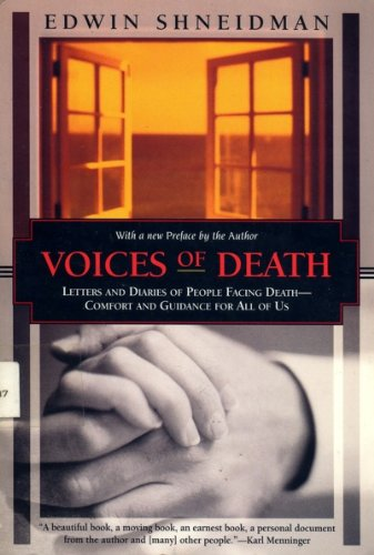 Voices Of Death: Letters And Diaries Of People Facing Death--Comfort And Guidance For Us All (Kodansha Globe)