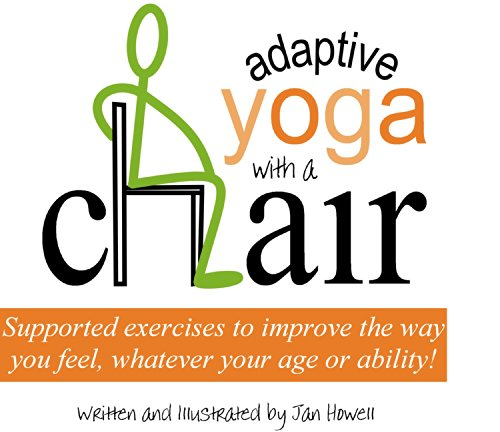 Adaptive Yoga With A Chair