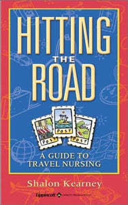 Hitting The Road: A Guide To Travel Nursing