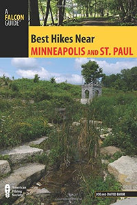 Best Hikes Near Minneapolis And Saint Paul (Best Hikes Near Series)
