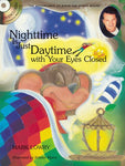 Nighttime Is Just Daytime With Your Eyes Closed (The Adventures Of Piper The Hyper Mouse)